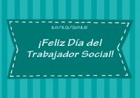 <p>&iexcl;&iexcl;&iexcl;&iexcl;Feliz D&iacute;a del Trabajador Social!!!!!</p>